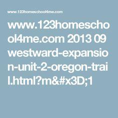 www.123homeschool4me.com 2013 09 westward-expansion-unit-2-oregon-trail.html?m=1