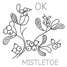 Oklahoma Mistletoe by turkeyfeathers Embroidery Designs, Hand Embroidery Patterns, Silk Ribbon Embroidery, Embroidery Applique, Cross Stitch Embroidery, Machine Embroidery, Towel Embroidery, Christmas Embroidery, Mistletoe