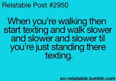 I do that all the time...