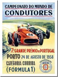 O 2º Grande Prémio de Portugal de Fórmula 1 no ano de 1959 foi no circuito de Monsanto ganho tambem por Stirling Moss num Cooper-Climax. Em baixo o cartaz ...