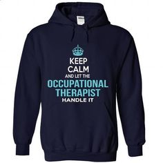 Occupational Therapist - #boyfriend tee #yellow sweater. ORDER NOW => https://www.sunfrog.com/No-Category/Occupational-Therapist-4268-NavyBlue-Hoodie.html?68278
