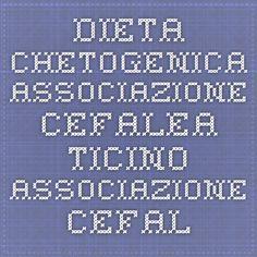 Dieta Chetogenica - Associazione Cefalea Ticino Associazione Cefalea Ticino