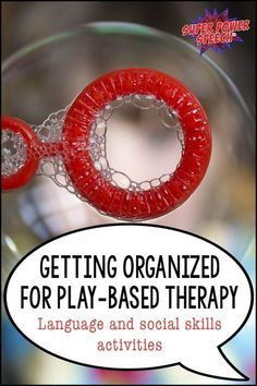 We all strive to be organized! This post gives tips and examples on how to get ready to do the best kind of therapy ever--play based!