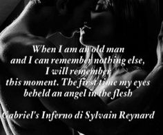"""""""I will remember this moment..."""" Gabriel's Inferno di Sylvain Reynard"""