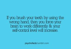 Random #Fact...I'm gonna start #brushing my #teeth with the other hand from now…