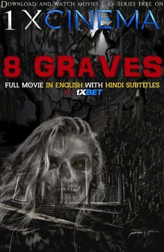 8 Graves (2020) Full Movie [In English] With Hindi Subtitles | Web-DL 720p HD | 1XBET | KatmovieHD Tv Series Free, Hack Game, Gaming Tips, Movies To Watch, Movie Tv, English, Movie Posters, Film Poster, Popcorn Posters