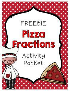 {FREEBIE} Pizza Fractions Activity Packet by TeachinginaWonderland Pizza Fractions, 3rd Grade Fractions, Teaching Fractions, Fractions Worksheets, Second Grade Math, First Grade Math, Teaching Math, Grade 1, Teaching Resources
