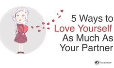 5 Ways to Love Yourself As Much As Your Partner