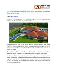 CADresolution.com, we offer a range of architectural 3D modeling and architectural CAD modeling services to our clients/customers to help the design, planning and visualization phase of construction and building projects.