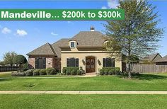 Mandeville Real Estate List of homes between $200,000-$300,000 Homes, Patio Homes, Condos, Townhomes, Foreclosures, and more