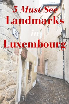 What to Do in Luxembourg? 5 Awesome Landmarks!