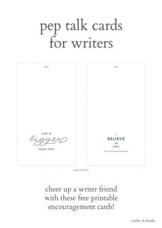 Feeling down or overwhelmed by your #writing (or know someone who is)? Download these cute & free printable cards to send to any writer who could use a boost. They'll love you for it! http://cooksplusbooks.com/2016/08/10/greeting-cards-for-writers-creatives/