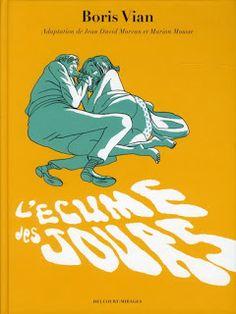 Kitaptan Çizgi Romana: L'Ecume des Jours