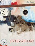 Read Books Living with Art (PDF, ePub, Mobi) by Mark Getlein Complete Read Online Painting Lessons, Art Lessons, Robert Rauschenberg, Found Object Art, Elements Of Art, Art Of Living, Book Photography, Teaching Art, Book Recommendations