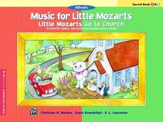 Little Mozarts Go to Church, Sacred Book 1 & 2: 10 Favorite Hymns, Spirituals and Sunday School Songs (Paperback)