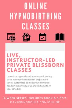 Take online hypnobirthing classes to learn how to have a more calm, confident, and fearless birth. Includes a book & 6 CD's along with 10 hours of class time via Skype or phone. Can be a totally personalized hypnobirth class or refresher childbirth class.