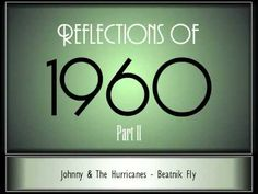 Reflections Of 1960 - Part 2 ♫ ♫  [35 Songs]***Research for possible future project.