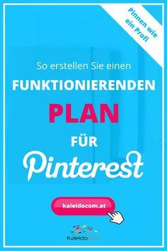 Pinterest ist für Unternehmen, die es strategisch nutzen, ein riesen Trafficbringer. So erstellen Sie einen funktionierenden Plan für Ihren Erfolg.