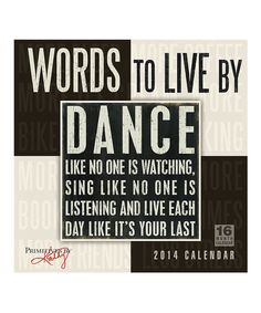 Take a look at this Words to Live By 2014 Wall Calendar on zulily today!