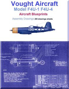 Vought F4U-1 F4U-4 Aircraft Blueprints Assembly Drawings - Download - Aircraft Reports - Aircraft Manuals - Aircraft Helicopter Engines Propellers Blueprints Publications