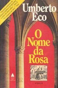 As 1001 Nuccias: Resenha [livro] - O Nome da Rosa, de Umberto Eco