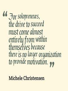 Solopreneur self-motivation... excellent article.