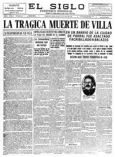 La Muerte de Pancho Villa: A 90 años 20 JULIO 1923 FECHA QUE HAY QUE CELEBRAR