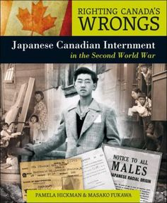 Availability: Righting Canada's wrongs : Japanese Canadian internment in the Second World War / Pamela Hickman and Masako Fukawa. Visual Map, Pearl Harbor Attack, Social Studies Classroom, Ministry Of Education, School Librarian, Canadian History, Books For Teens, History Books, Nonfiction Books