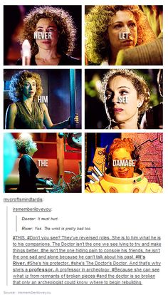 """""""I love you."""" Rose Tyler... """"This is me getting out."""" Martha Jones... """"I don't want to go back!"""" Donna Noble... """"Raggedy man...Goodbye!"""" Amelia Pond... """"Don't you dare!""""... """"Let me be brave..."""" Clara OSWIN Oswald"""