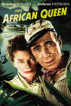 Humphrey Bogart & Katharine Hepburn in The African Queen - Movie Review
