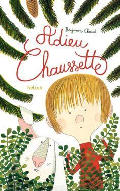 Adieu Chaussette: Amazon.fr: Benjamin Chaud: Livres