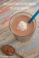 Chocolate Peanut Butter + Banana Lactation Smoothie #BreakfastEssentials | Eat. Craft. Parent.