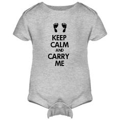 Keep Calm And Carry Me Onesies FunnyShirts.org.