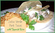 Four Marrs and One Venus: Salsa Verde Pork Tacos with Spanish Rice