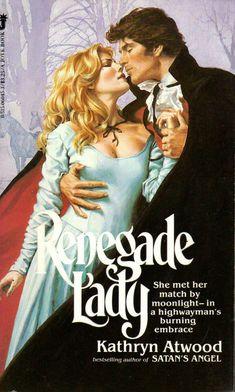 Renegade Lady Romance Novel Covers, Romance Books, Vintage Book Covers, Vintage Books, Book Cover Art, Book Art, Harlequin Romance Novels, Chinese Drawings, Novels To Read