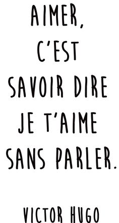 "Quotes and inspiration QUOTATION – Image : As the quote says – Description Citation amour du jour : ""Aimer, c'est savoir dire je t'aime sans parler"" Victor Hugo Sharing is love, sharing is everything Self Love Quotes, Words Quotes, Best Quotes, Sayings, I Love You Quotes, Sassy Quotes, Change Quotes, Quotes Quotes, Say I Love You"