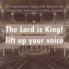 "C.H. Spurgeon on Instagram: ""Congregational singing from Spurgeon's Metropolitan Tabernacle, London, nowadays www.metropolitantabernacle.org More and full hymns from…"""