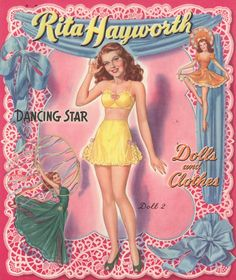 Rita Hayworth paper dolls.