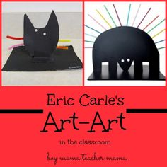 Boy Mama Teacher Mama: Eric Carles Art-Art