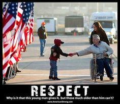 RESPECT  Why is it that this young man gives it, but those much older than him can't?  www.AmericanStrong.com