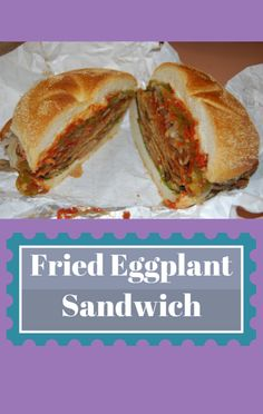 Fried Eggplant Sandwich With Eggplant Mayo Recipe — Dishmaps