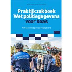 Praktijkzakboek wet politiegegevens voor boa's - Suzanne Franken Products, Boas, Gadget
