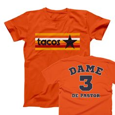 Astros Tacos Shirt Astros Apparel, Taco Shirt, Making Shirts, Astros Logo, Give It To Me, How To Make, Houston, Tacos, Celebrities