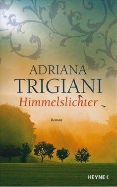 Adriana Trigiani – Himmelslichter