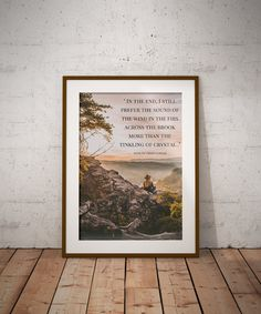 """"""" In the end, I still prefer the sound of the wind in the firs across the brook more than the tinkling of crystal ."""" - Anne of Green Gables Inspirational Print Inspirational Wall Art, Nature Lover Gift , Motivational Print, Mountain Print, Quote Prints, Rustic Gifts, Rustic Wall Art, Rustic Decor"""