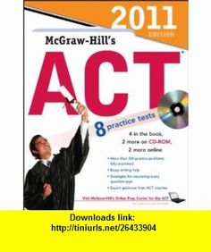 McGraw-Hills ACT with CD-ROM, 2011 Edition (McGraw-Hills ACT (W/CD)) (9780071740937) Steven Dulan , ISBN-10: 0071740937  , ISBN-13: 978-0071740937 ,  , tutorials , pdf , ebook , torrent , downloads , rapidshare , filesonic , hotfile , megaupload , fileserve