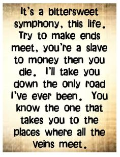 The Verve - Bittersweet Symphony - song lyrics music lyrics songs quotes