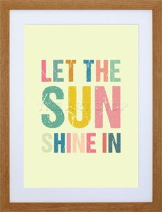 LET SUN SHINE TYPOGRAPHY QUOTE BEACH MOTIVATION FRAME ART PRINT F97X481