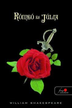 William Shakespeare: Rómeó és Júlia William Shakespeare, Julia, Romeo And Juliet, Books, Theater, Livros, Book, Livres, Libros
