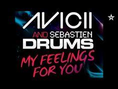 AVICII - My Feelings For You